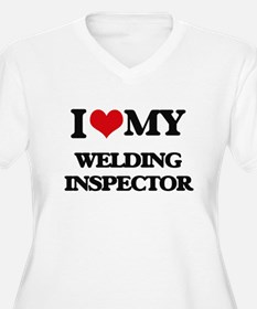 I love my Welding Inspector Plus Size T-Shirt
