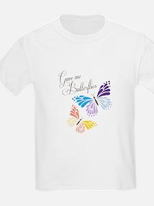 Gave Me Butterflies T-Shirt