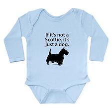 If Its Not A Scottie Body Suit