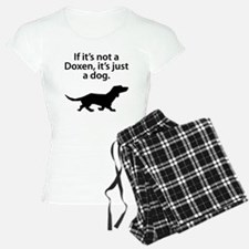 If Its Not A Doxen Pajamas