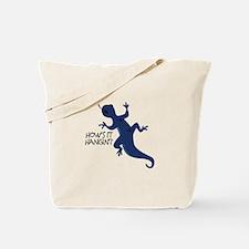 Hows It Hangin Tote Bag