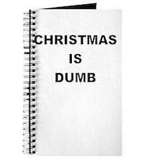 CHRISTMAS IS DUMB Journal