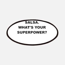 I TEACH SALSA WHATS YOUR SUPERPOWER Patches