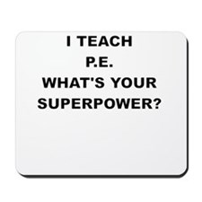 I TEACH P Mousepad