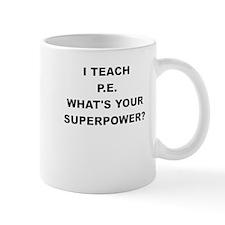 I TEACH P Mugs