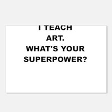 I TEACH ART WHATS YOUR SUPERPOWER Postcards (Packa