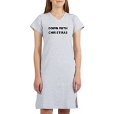 DOWN WITH CHRISTMAS Women's Nightshirt