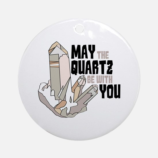 Quartz Be With You Ornament (Round)
