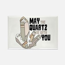 Quartz Be With You Magnets
