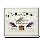 Coffeeholics Diploma Mousepad