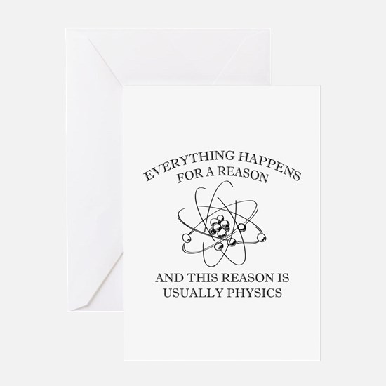 Everything Happens For A Reason Greeting Card