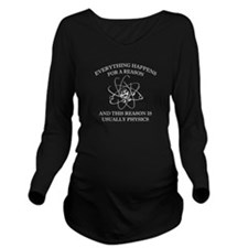 Everything Happens For A Reason Long Sleeve Matern
