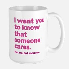 Someone Cares Mug
