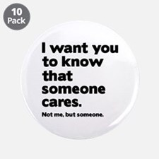 """Someone Cares 3.5"""" Button (10 pack)"""