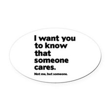 Someone Cares Oval Car Magnet