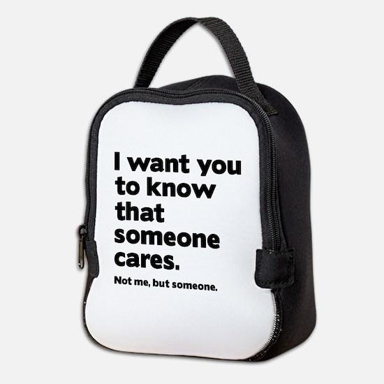 Someone Cares Neoprene Lunch Bag