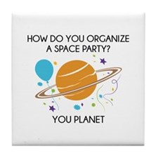 How Do You Organize A Space Party? Tile Coaster