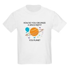 How Do You Organize A Space Party? T-Shirt