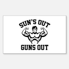 Sun's Out Guns Out Decal
