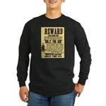 Billy The Kid Dead or Alive Long Sleeve Dark T-Shi