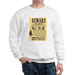 Billy The Kid Dead or Alive Sweatshirt