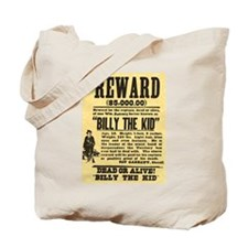 Billy The Kid Dead or Alive Tote Bag