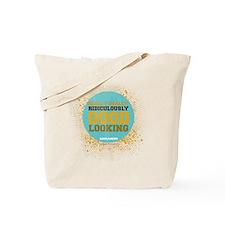 Good Looking Tote Bag