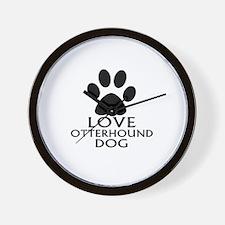 Love Otterhound Dog Wall Clock