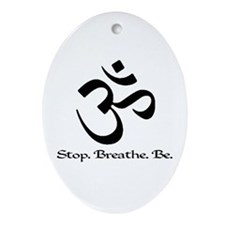 Om: Breathe & Be. Oval Ornament