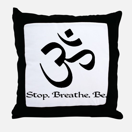Om: Breathe & Be. Throw Pillow