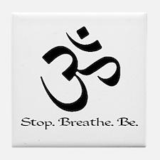 Om: Breathe & Be. Tile Coaster
