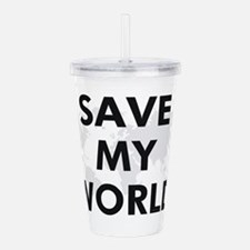savemyworld2.png Acrylic Double-wall Tumbler