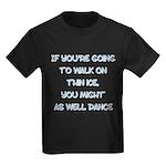 WalkOnThinIce Kids Dark T-Shirt