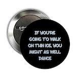 WalkOnThinIce Button