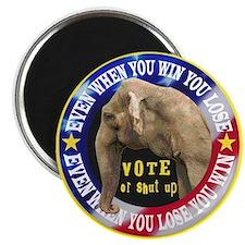 VOTE OR SHUT UP! Magnet