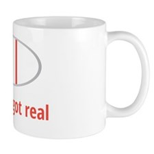 Sh!t just got real Small Small Mug