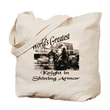 Knight in Shining Armor Tote Bag