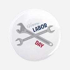 """Happy Labor Day 3.5"""" Button"""