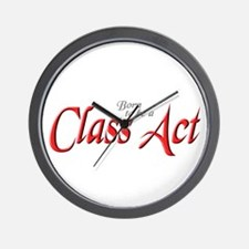 CLASS ACT Wall Clock