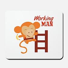 Working Man Mousepad