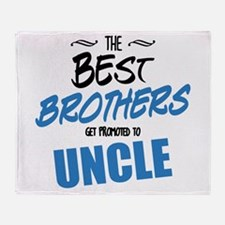 Great Brothers Get Promoted to Uncle Throw Blanket