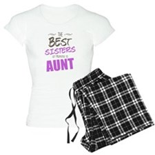 Great Sisters Get Promoted To Aunt Pajamas