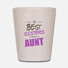 Great Sisters Get Promoted To Aunt Shot Glass