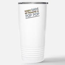 Great Dads Get Promoted to Pop Pop Travel Mug
