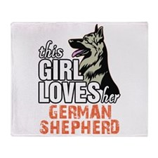 This Girl Loves Her German Shepherd Throw Blanket