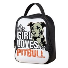 This Girl Loves Her Pitbull Neoprene Lunch Bag