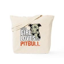 This Girl Loves Her Pitbull Tote Bag