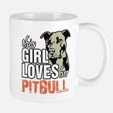 This Girl Loves Her Pitbull Mugs