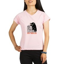 This Girl Loves Her Rottweiler Performance Dry T-S