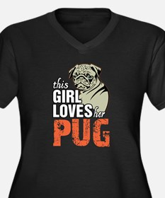 This Girl Loves Her Pug Plus Size T-Shirt